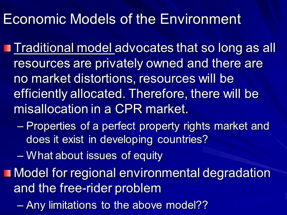 Economic Models of the Environment