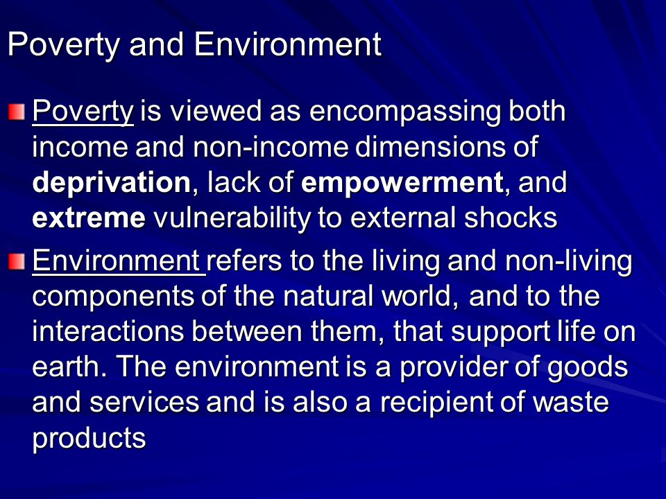 Poverty and Environment