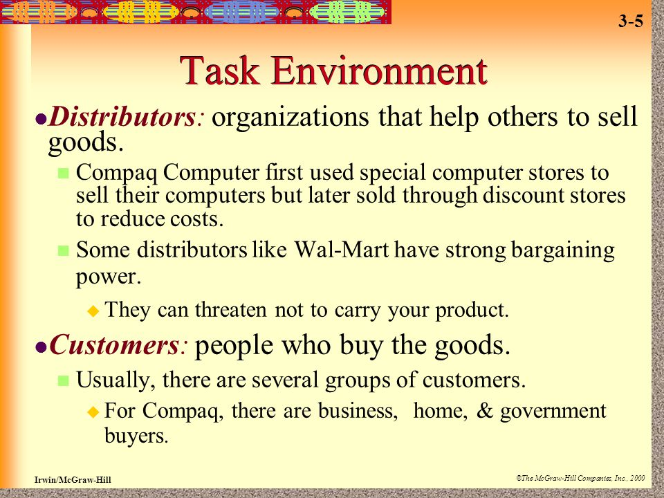 Task Environment Distributors: organizations that help others to sell goods.
