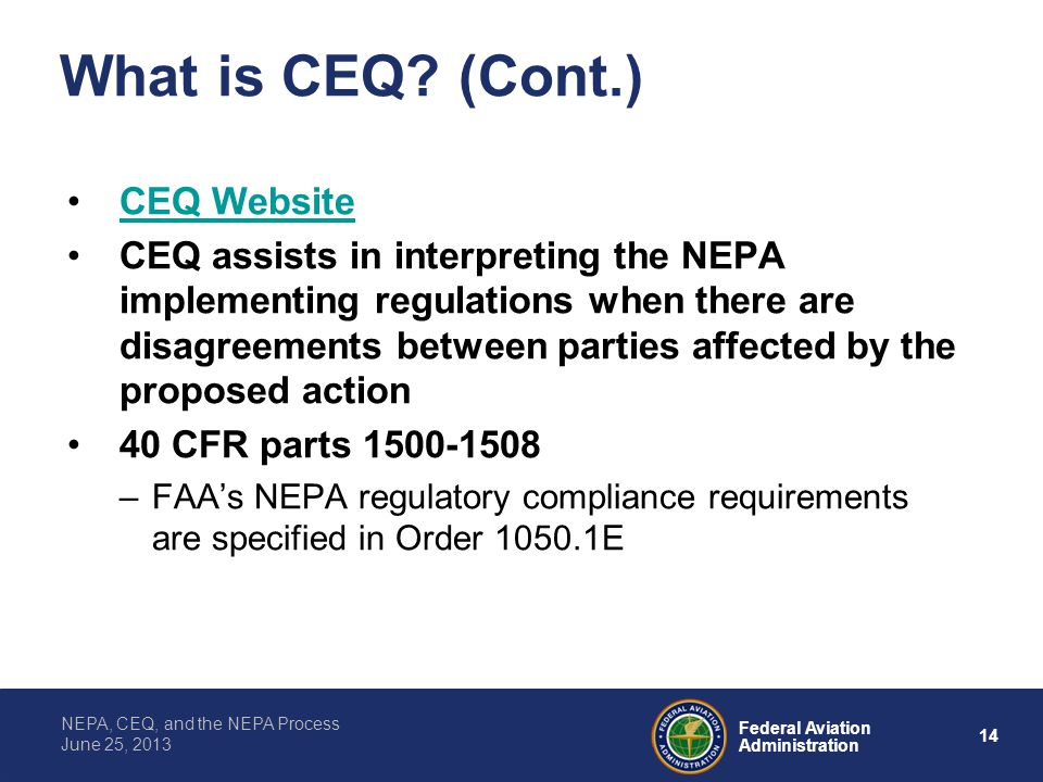 What is CEQ (Cont.) CEQ Website