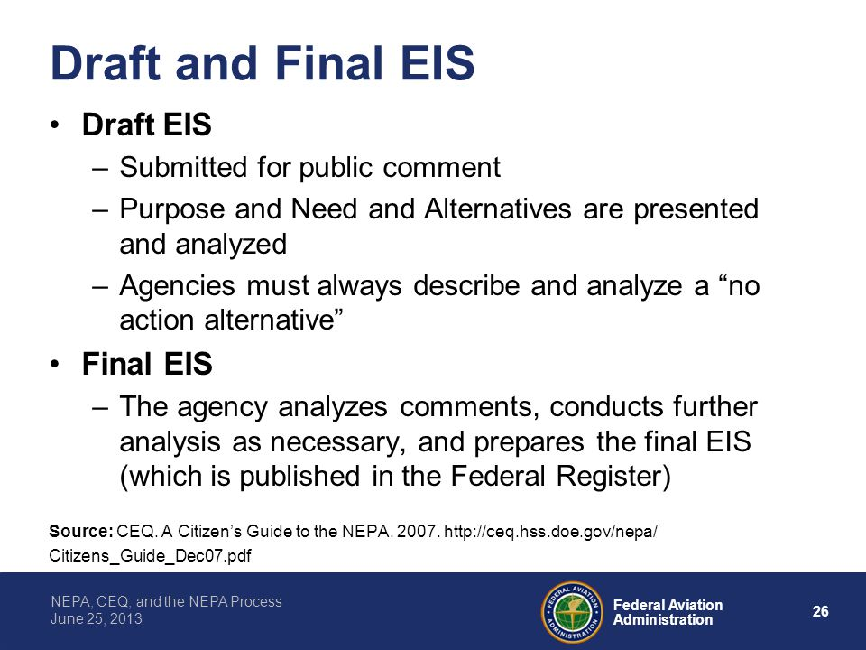 Draft and Final EIS Draft EIS Final EIS Submitted for public comment