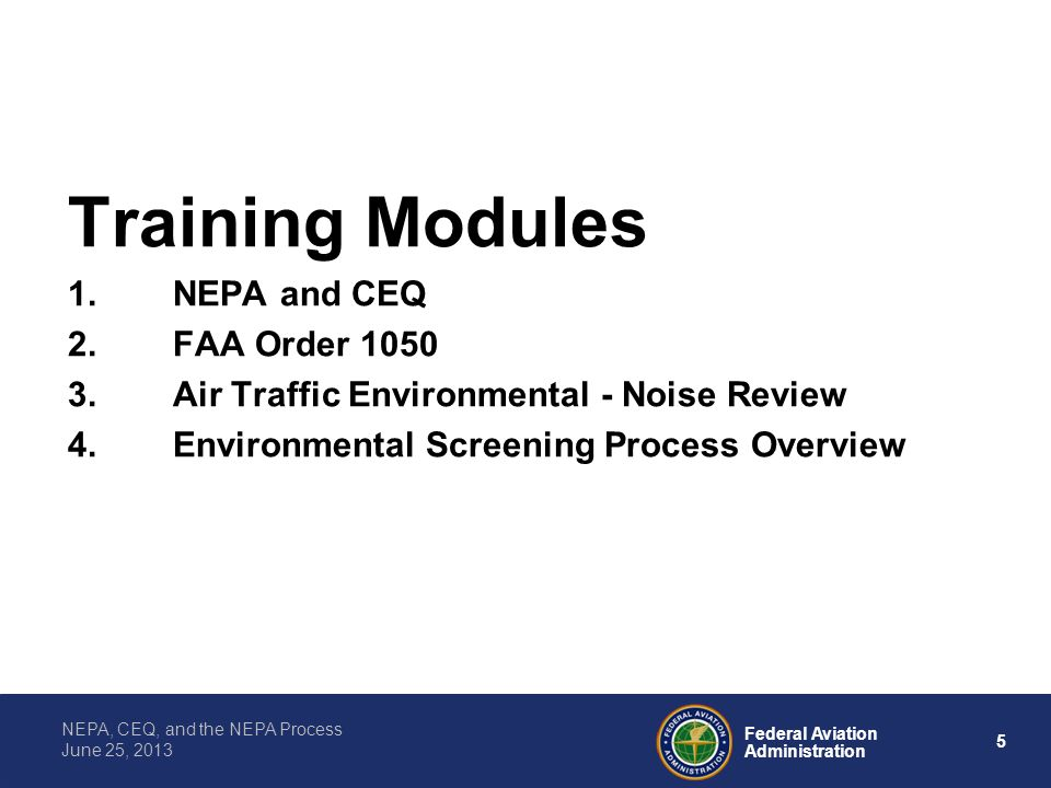 Training Modules NEPA and CEQ FAA Order 1050
