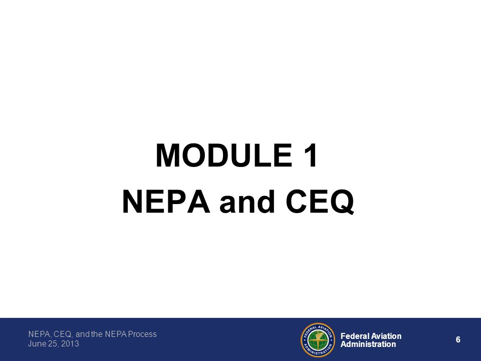 MODULE 1 NEPA and CEQ
