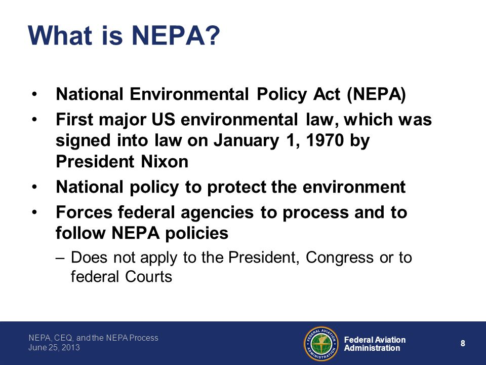 What is NEPA National Environmental Policy Act (NEPA)