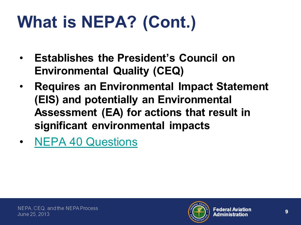 What is NEPA (Cont.) NEPA 40 Questions