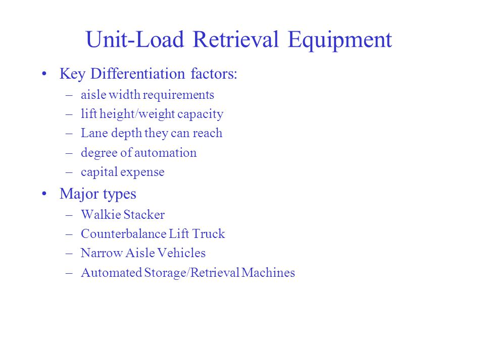 Unit-Load Retrieval Equipment