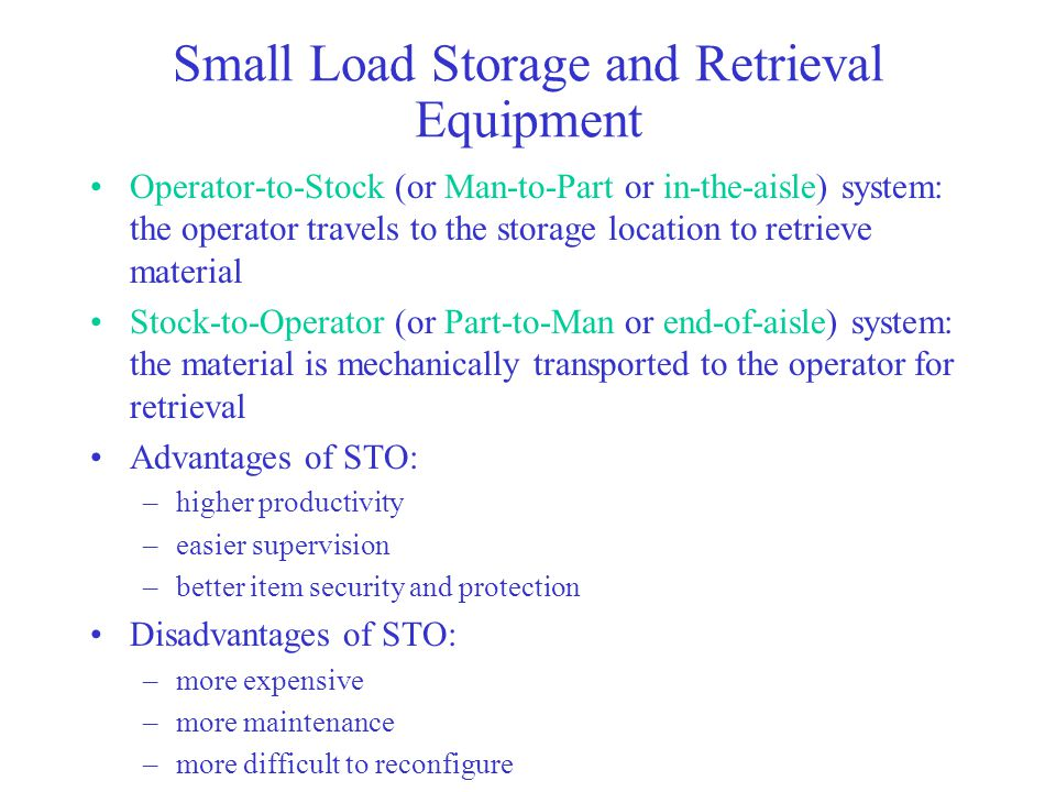 Small Load Storage and Retrieval Equipment