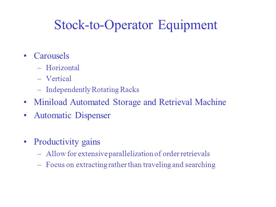 Stock-to-Operator Equipment