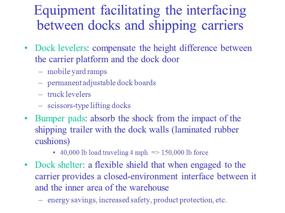 Equipment facilitating the interfacing between docks and shipping carriers