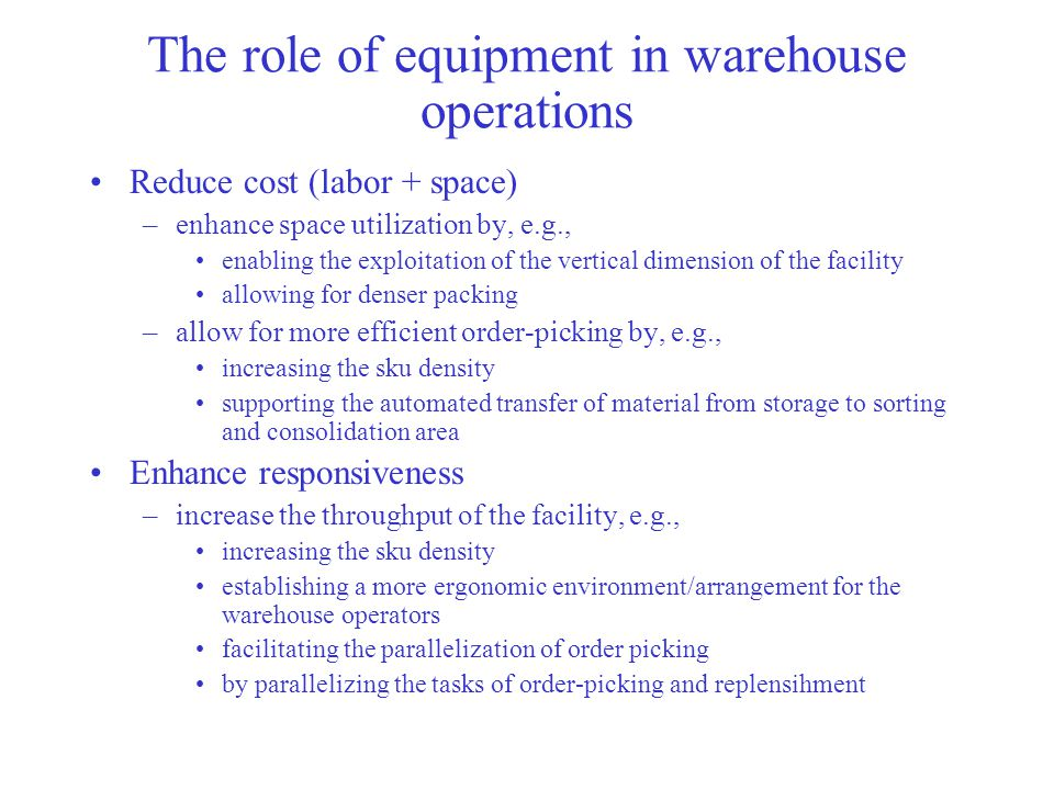 The role of equipment in warehouse operations