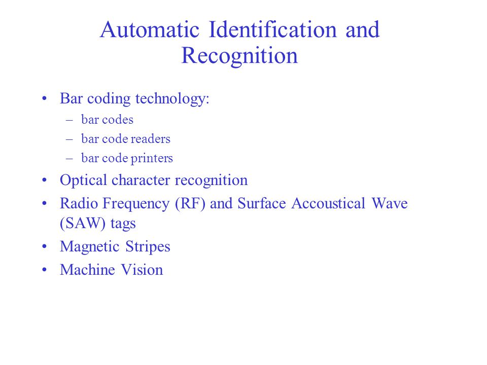 Automatic Identification and Recognition