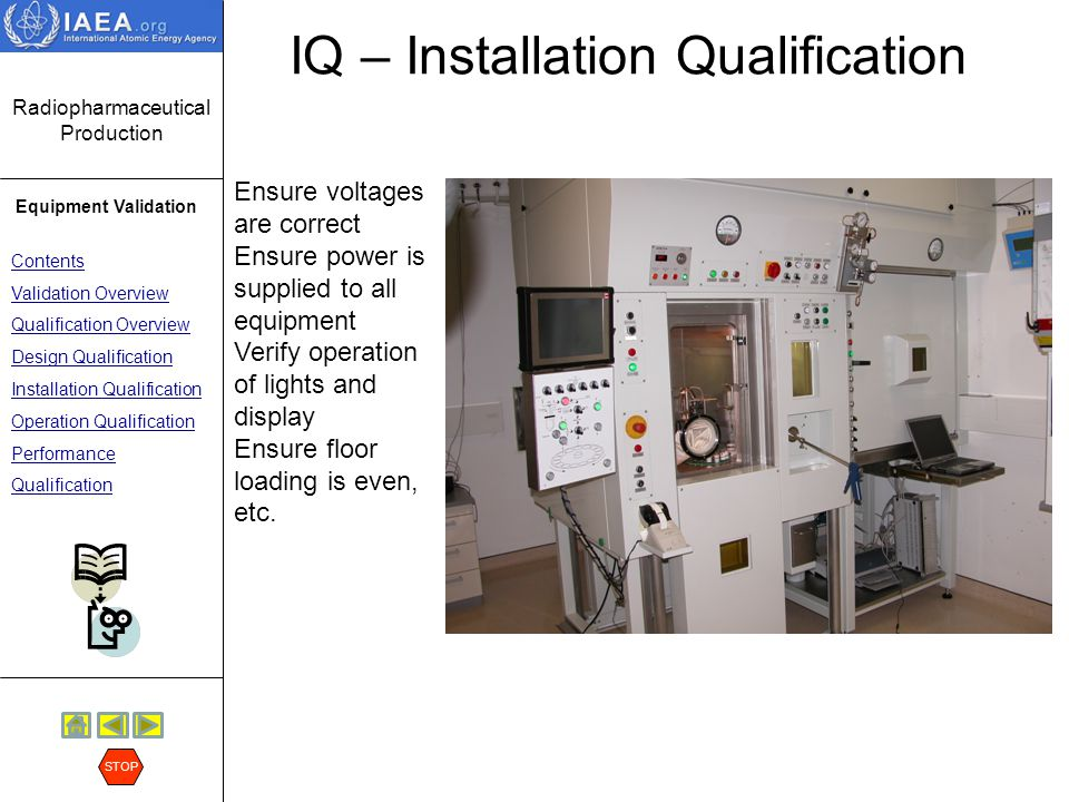 IQ – Installation Qualification