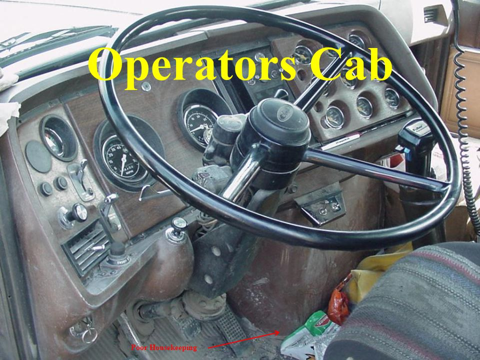 Operators Cab Check gauges and warning lights before starting the engine and after the engine is running for proper warning and operating ranges.