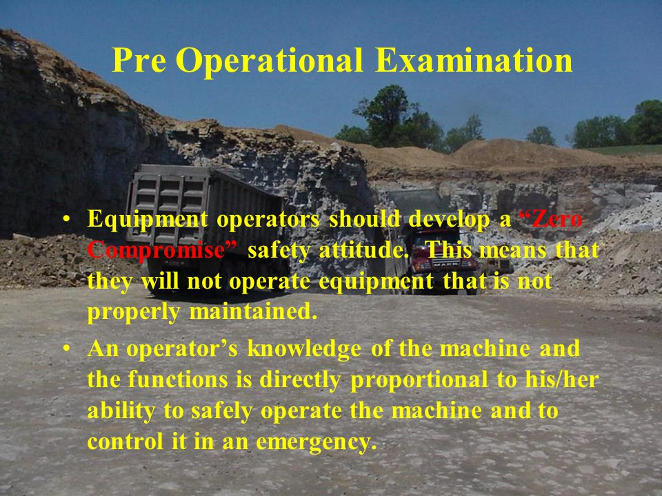 Pre Operational Examination