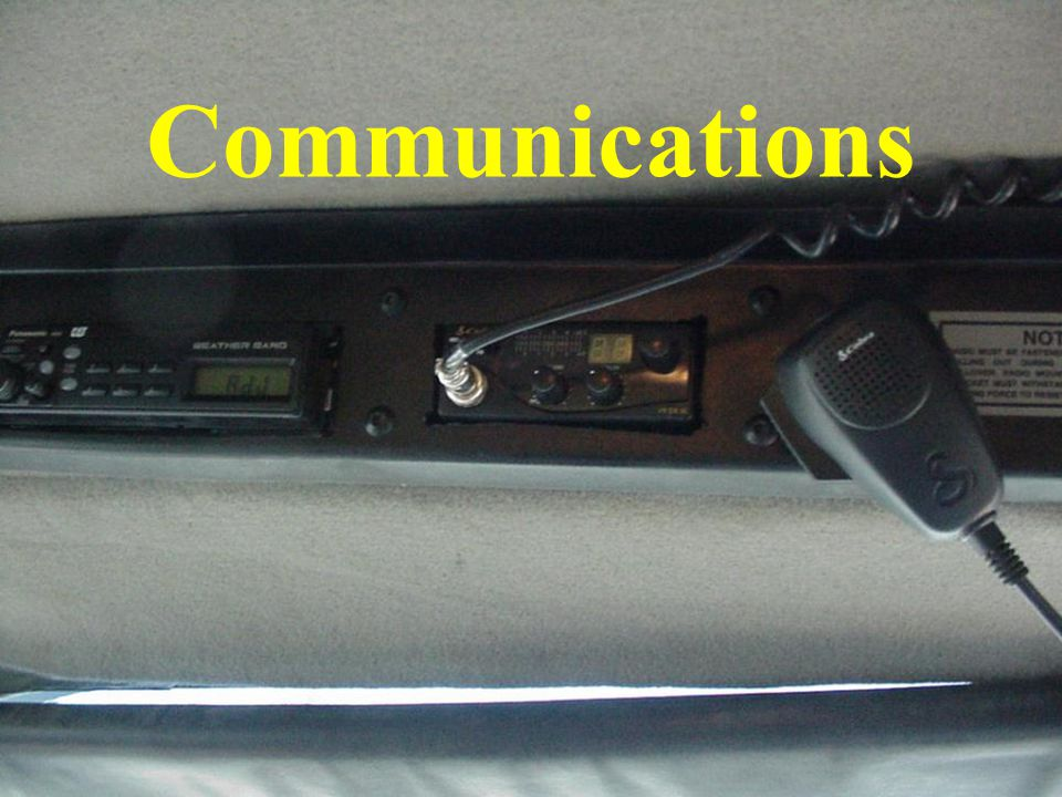 Communications Check communications system to insure proper operation.