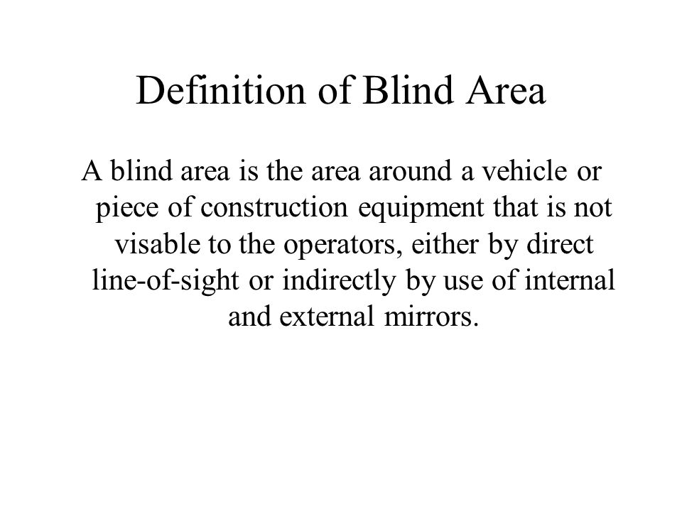 Definition of Blind Area