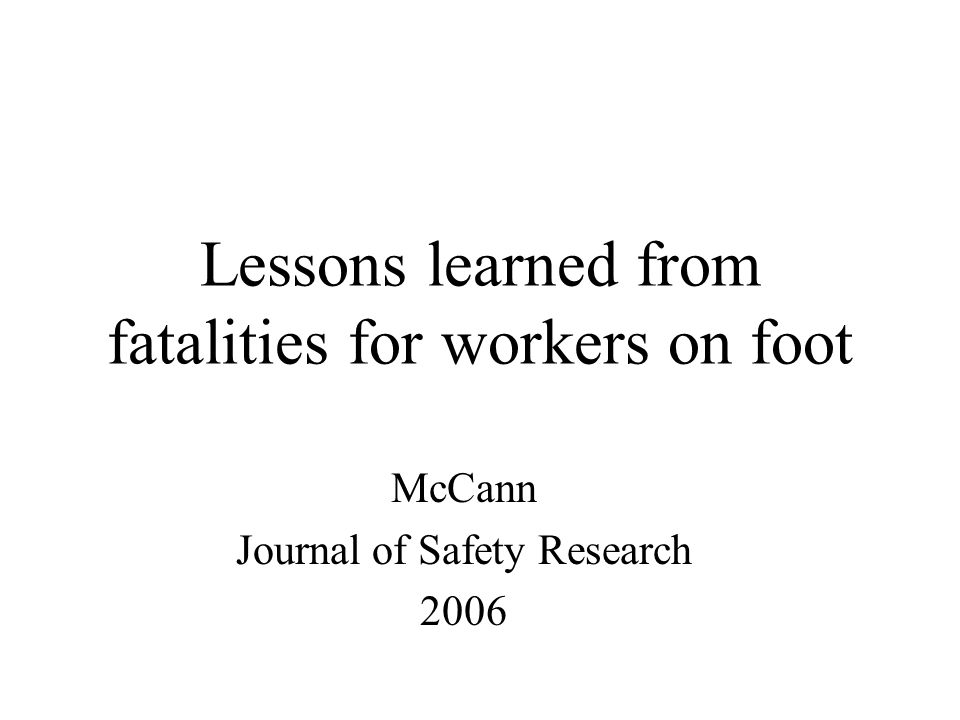 Lessons learned from fatalities for workers on foot