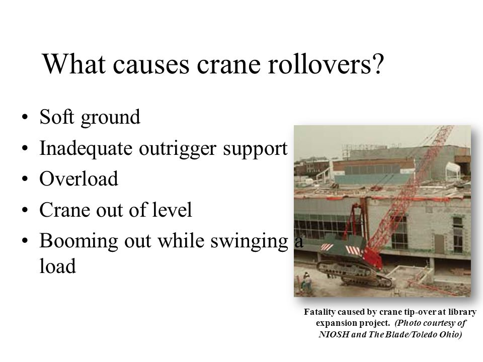 What causes crane rollovers