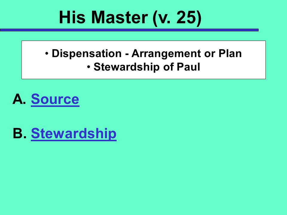 Dispensation - Arrangement or Plan