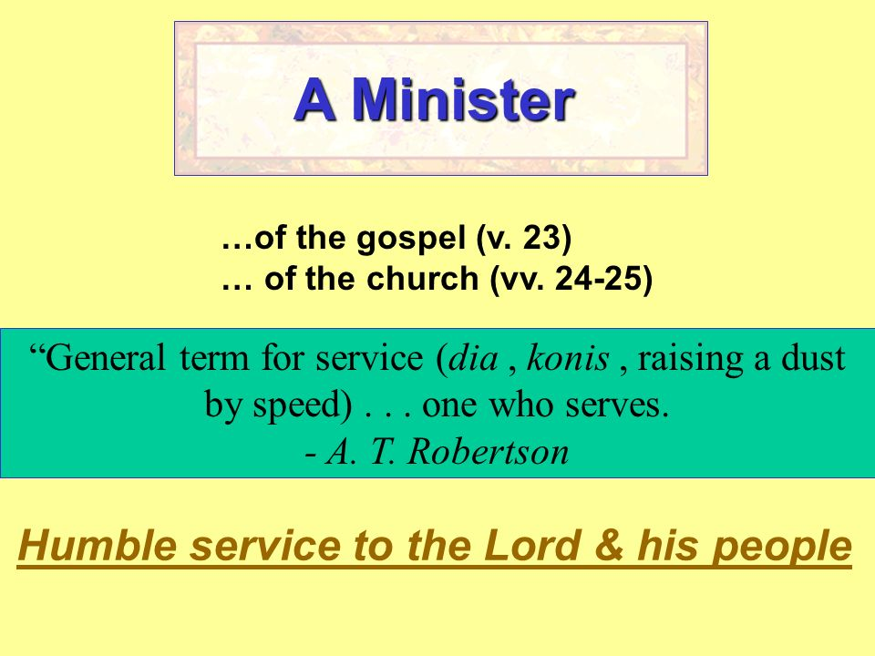A Minister Humble service to the Lord & his people