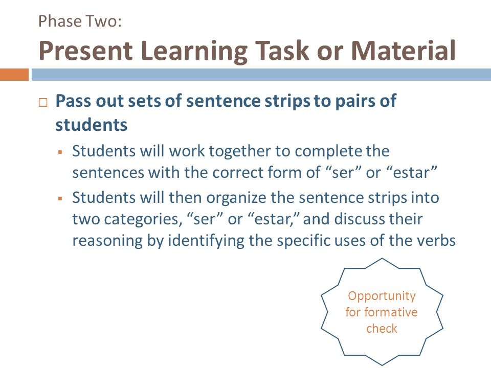 Phase Two: Present Learning Task or Material