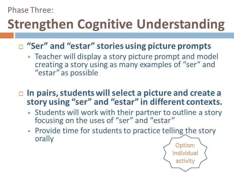 Phase Three: Strengthen Cognitive Understanding