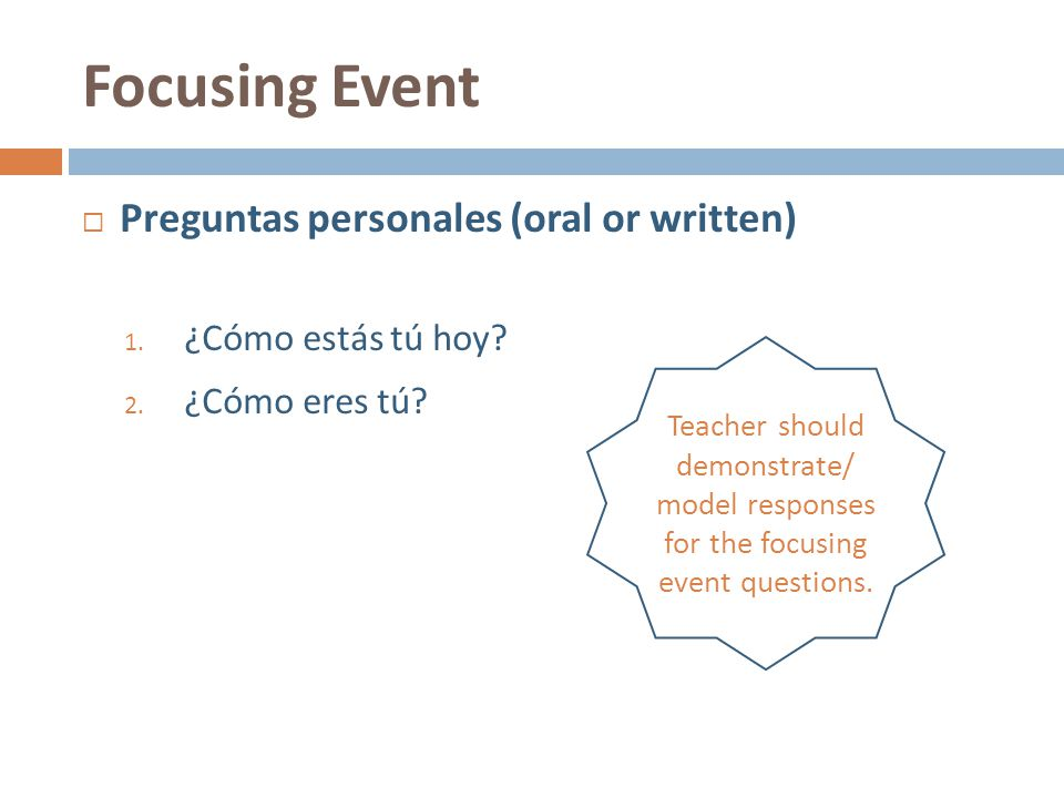 Focusing Event Preguntas personales (oral or written)