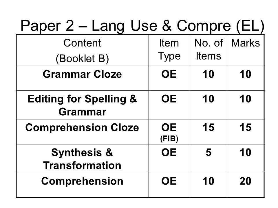 Paper 2 – Lang Use & Compre (EL)