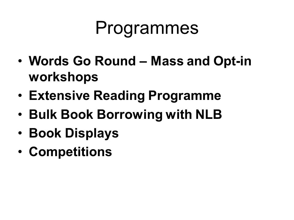 Programmes Words Go Round – Mass and Opt-in workshops