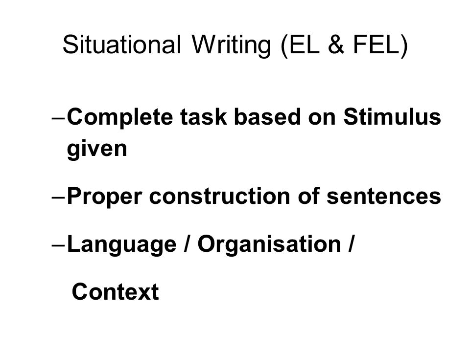 Situational Writing (EL & FEL)