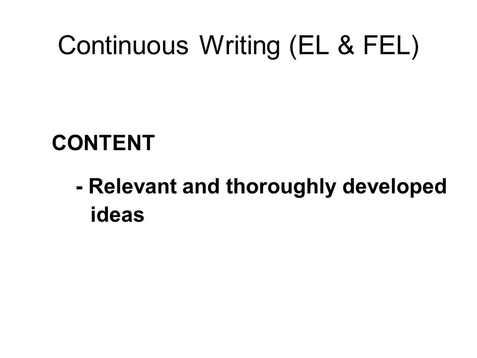 Continuous Writing (EL & FEL)
