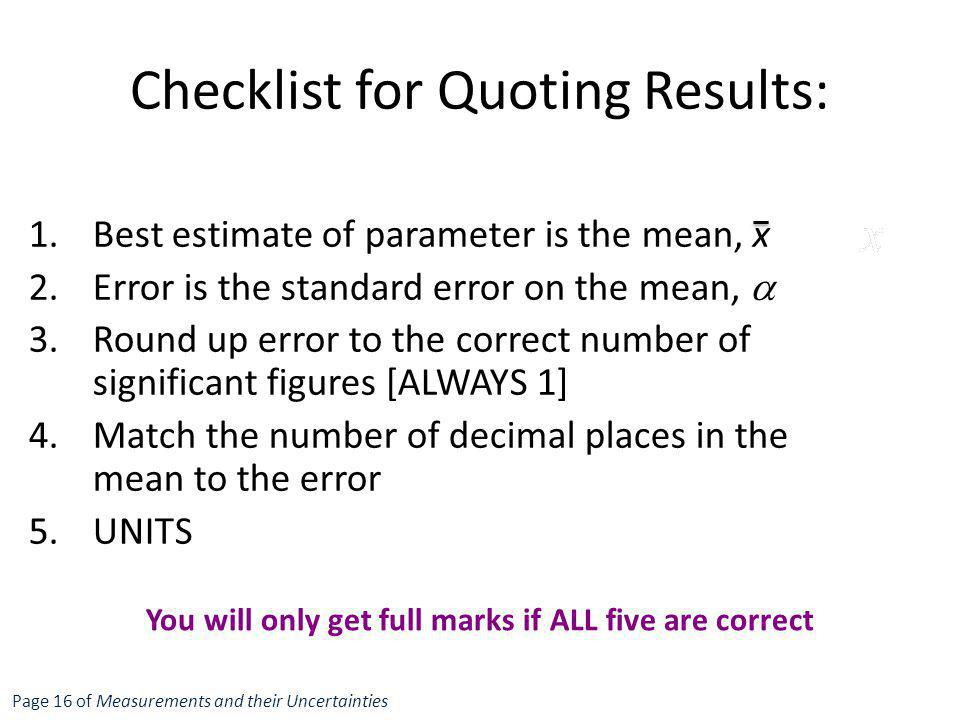 Checklist for Quoting Results: