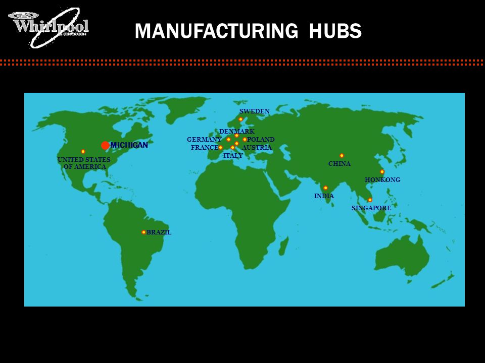 MANUFACTURING HUBS MICHIGAN MEXICOC SWEDEN DENMARK GERMANY POLAND