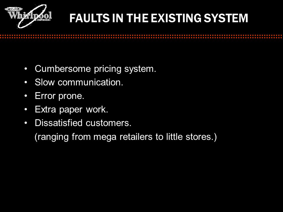 FAULTS IN THE EXISTING SYSTEM