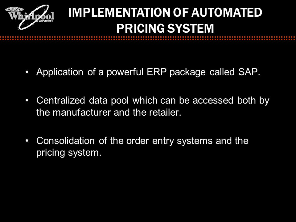 IMPLEMENTATION OF AUTOMATED PRICING SYSTEM