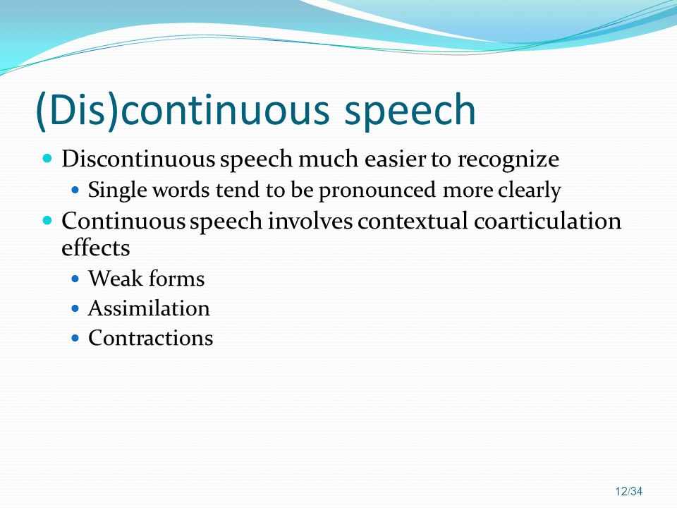 (Dis)continuous speech