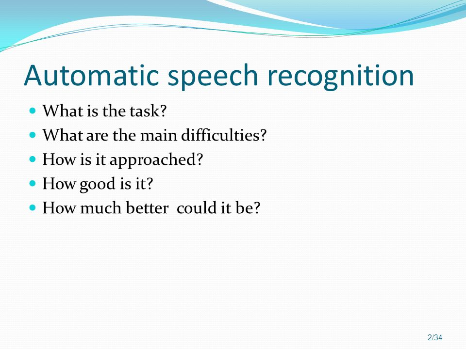 Automatic speech recognition
