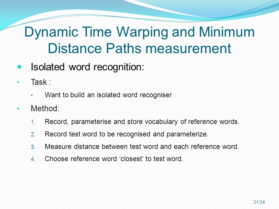 Dynamic Time Warping and Minimum Distance Paths measurement