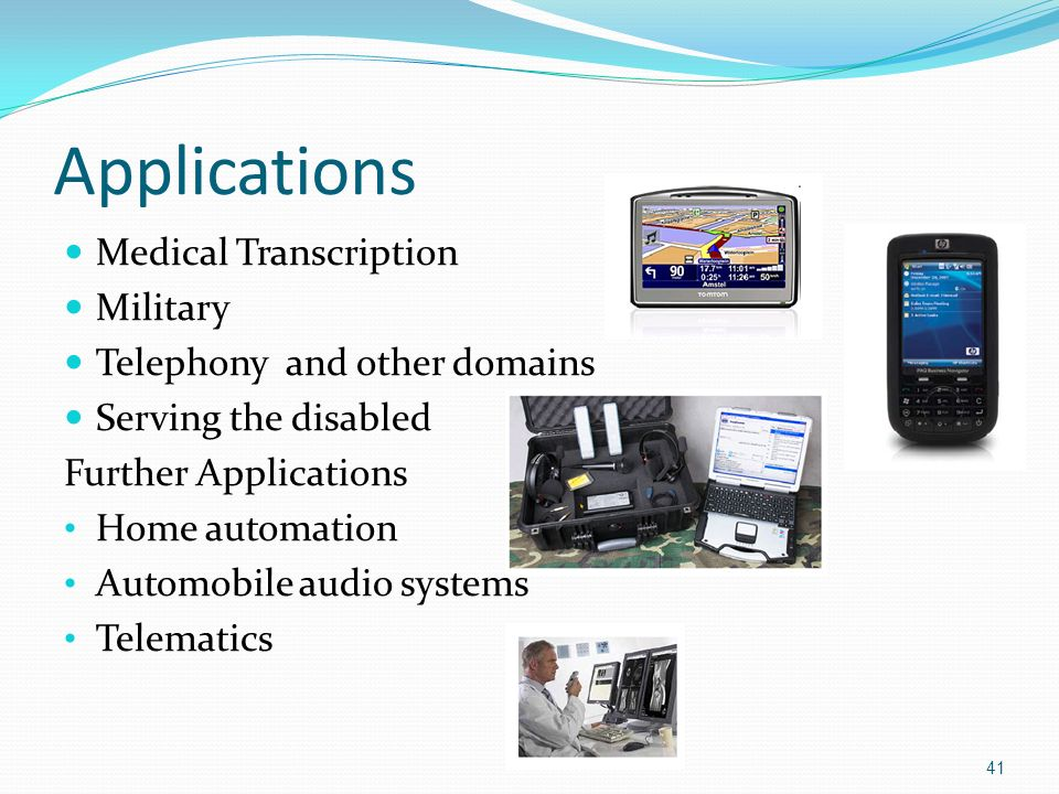 Applications Medical Transcription Military