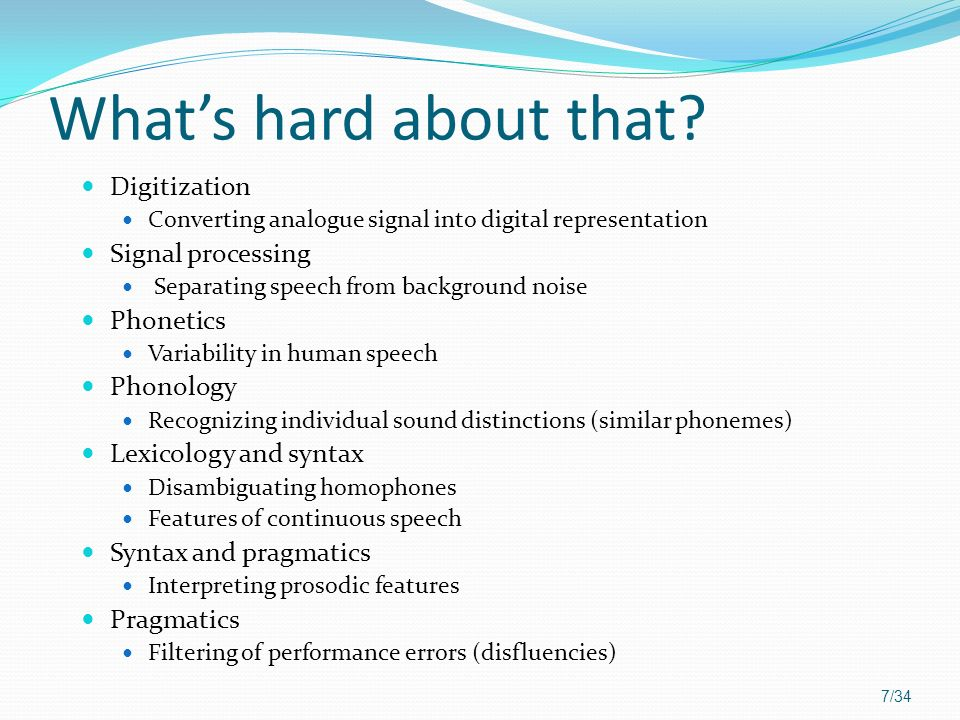 What's hard about that Digitization Signal processing Phonetics