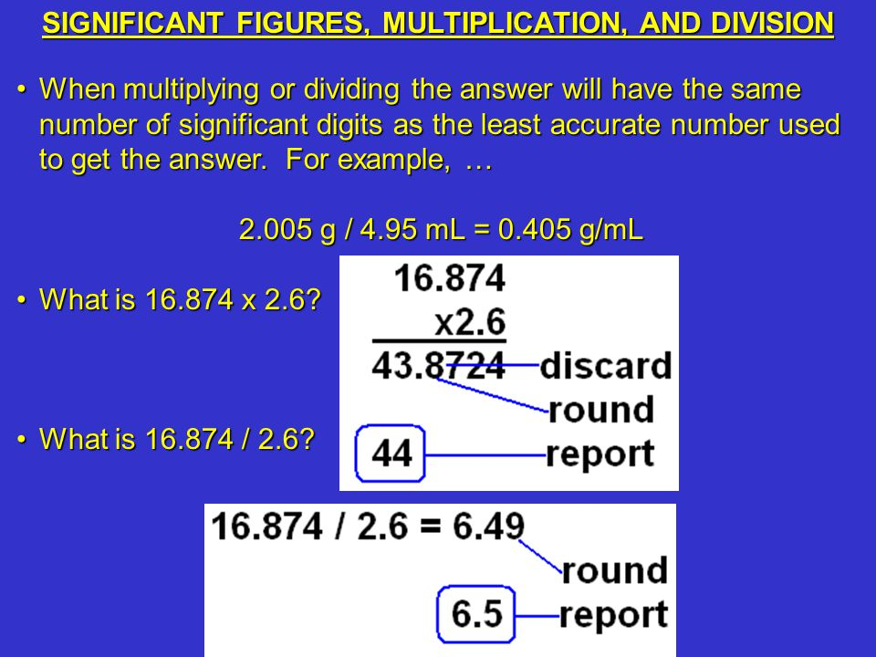 SIGNIFICANT FIGURES, MULTIPLICATION, AND DIVISION
