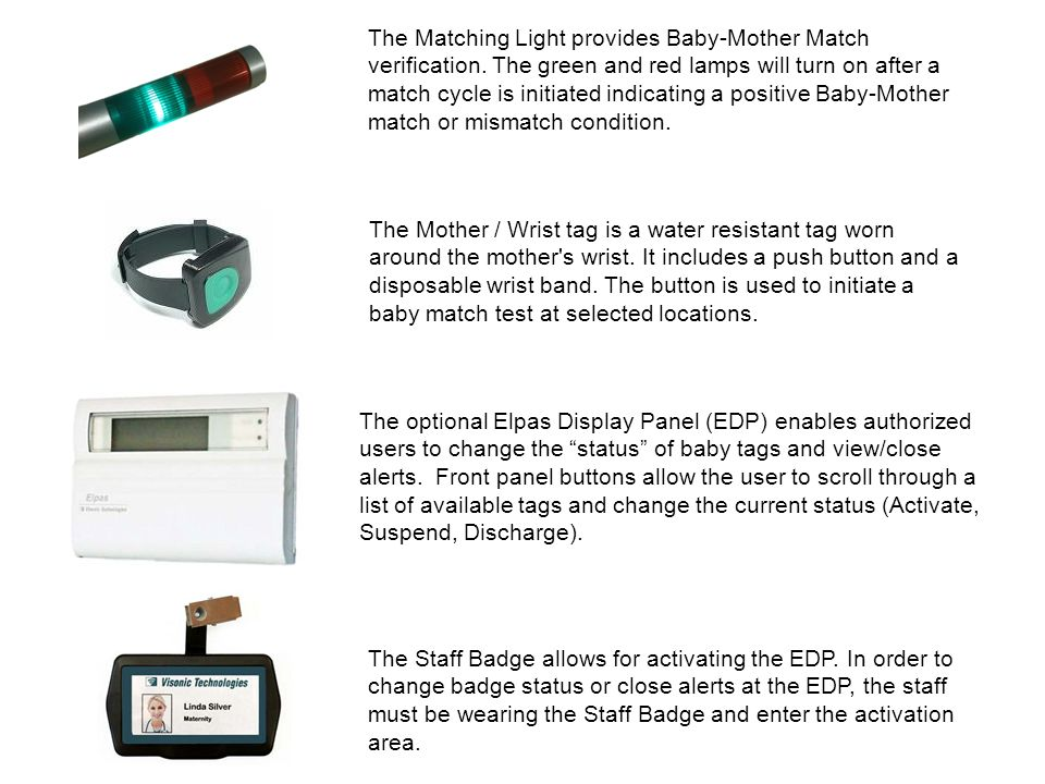 The Matching Light provides Baby-Mother Match verification