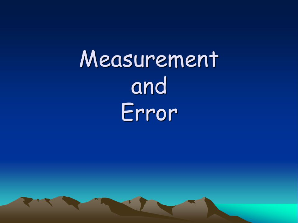 CHM 103 Sinex Measurement and Error