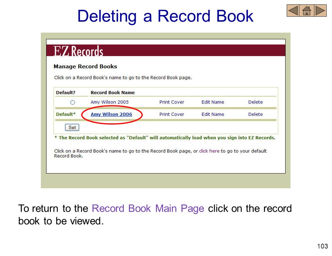 Deleting a Record Book To return to the Record Book Main Page click on the record book to be viewed.