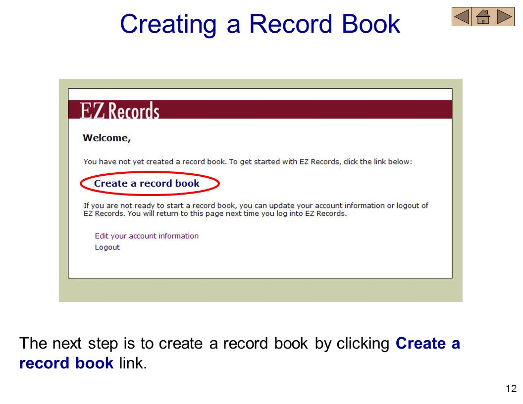 Creating a Record Book The next step is to create a record book by clicking Create a record book link.