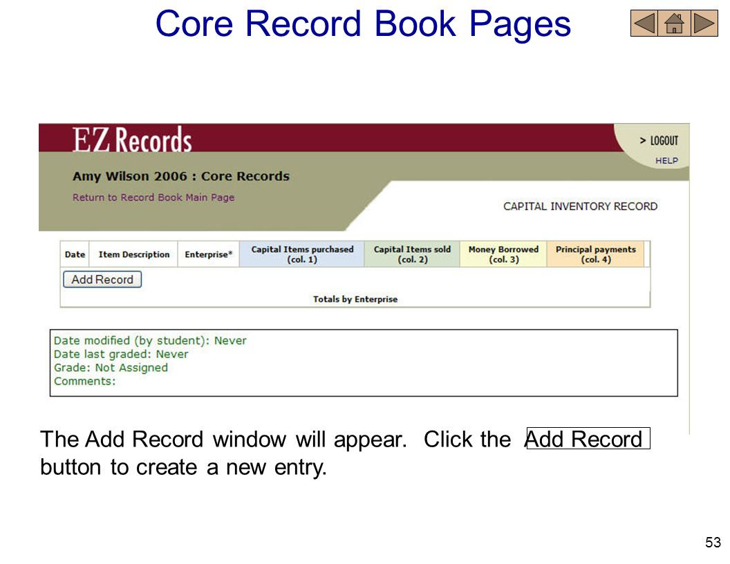 Core Record Book Pages The Add Record window will appear. Click the Add Record button to create a new entry.