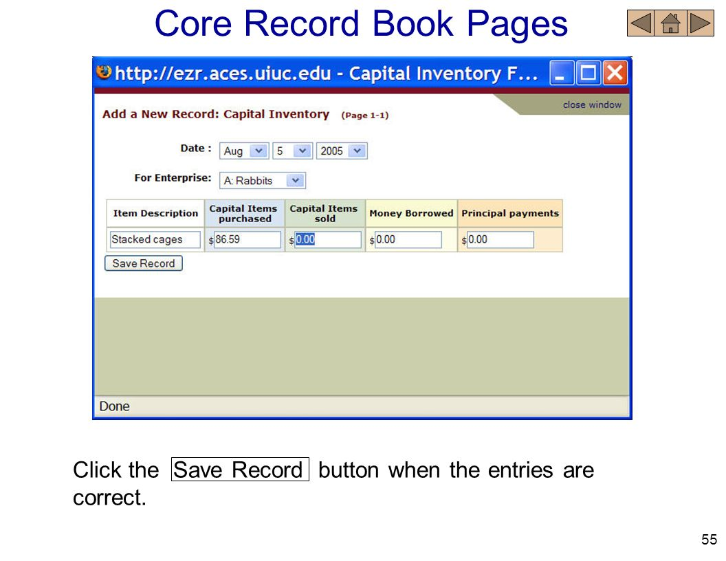 Core Record Book Pages Click the Save Record button when the entries are correct. 55