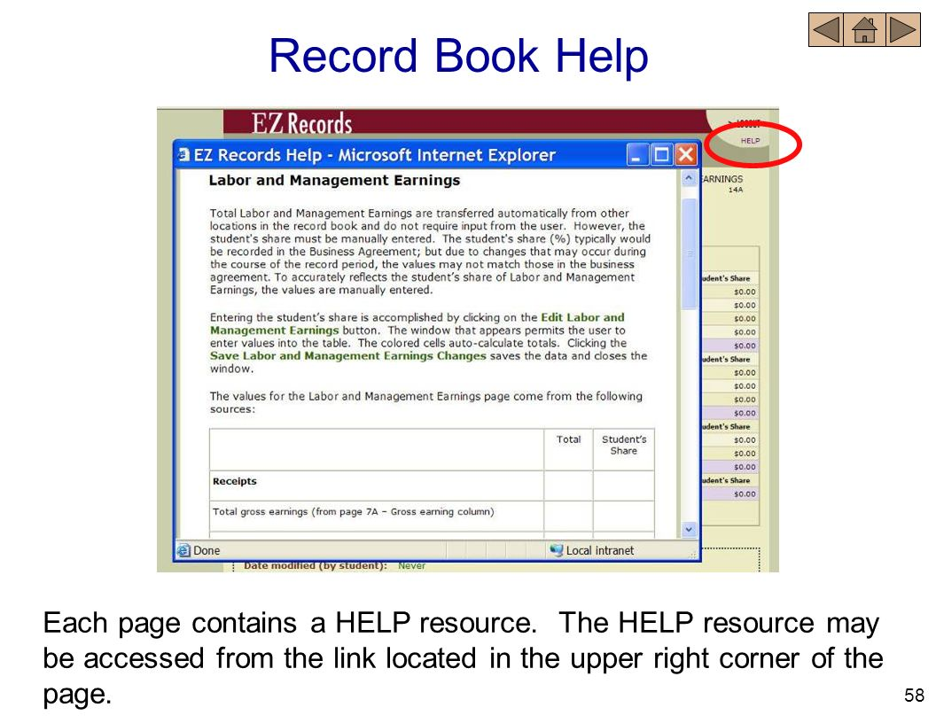 Record Book Help Each page contains a HELP resource. The HELP resource may be accessed from the link located in the upper right corner of the page.