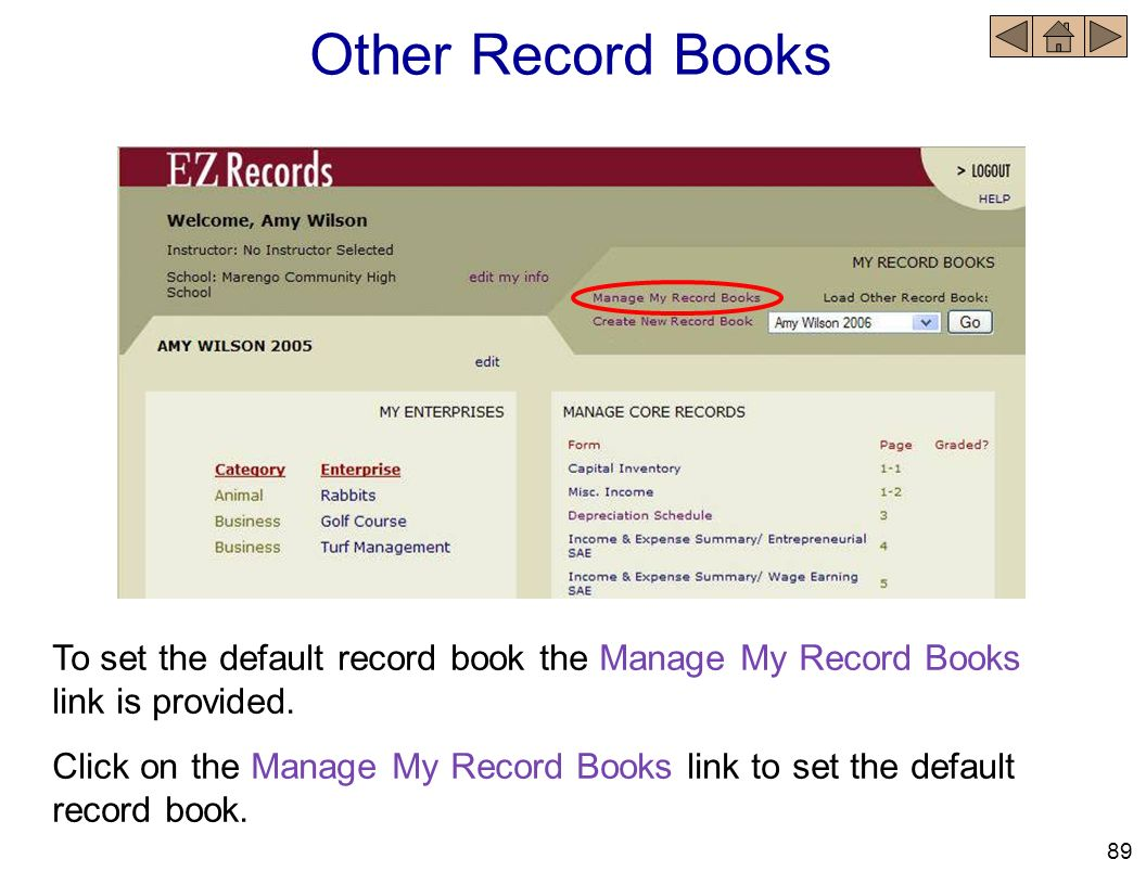 Other Record Books To set the default record book the Manage My Record Books link is provided.