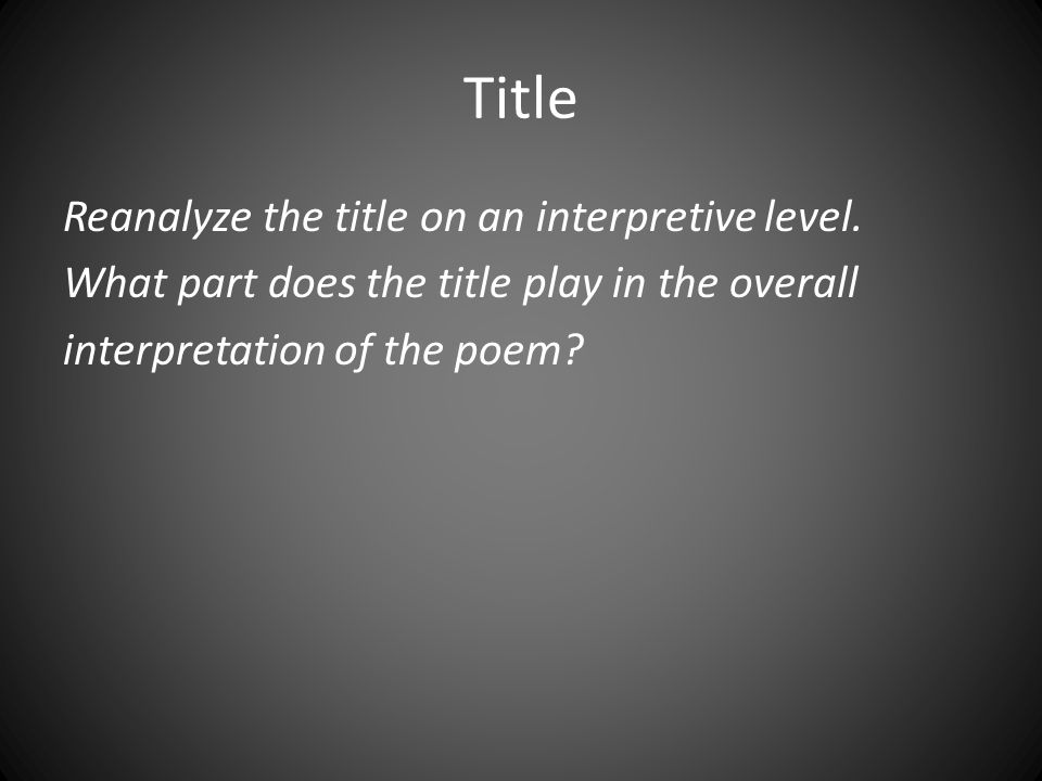 Title Reanalyze the title on an interpretive level.